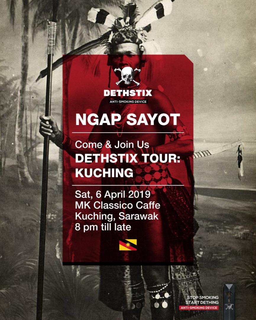 DethStix Tour Kuching