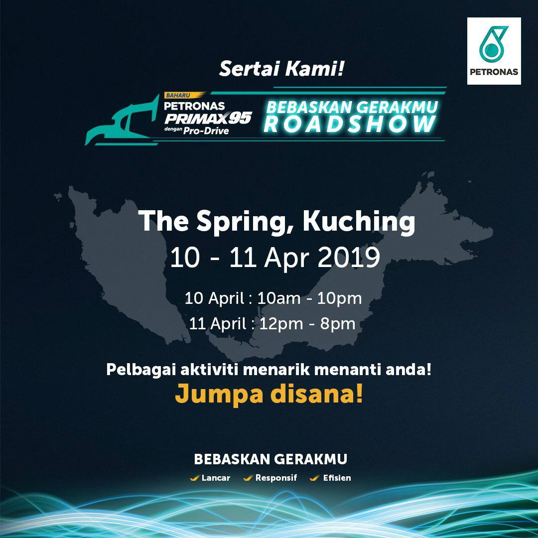 PETRONAS PRIMAX 95 with PRO DRIVE Road Show Move Like Never Before Di The Spring Kuching Sarawak